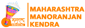 MAHARASHTRA MANORANJAN KENDRA